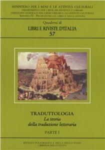 Libro Traduttologia. La teoria della traduzione letteraria