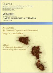 Foto Cover di Atlante di terrazzi deposizionali sommersi lungo le coste italiane, Libro di  edito da Ist. Poligrafico dello Stato
