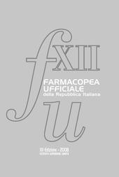 Farmacopea ufficiale della Repubblica italiana. Con CD-ROM