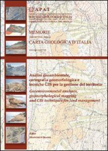Analisi geoambientale, cartografia geomorfologica e tecniche GIS per la gestione del territorio
