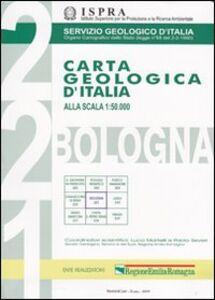 Libro Carla geologica d'Italia 1:50.000 F° 221. Bologna. Con note illustrative