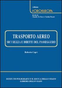 Trasporto aereo. Sicurezza e diritti del passeggero