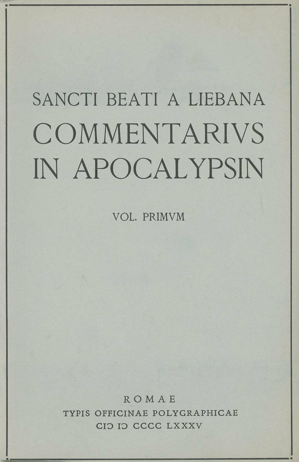 Commentarius in Apocalypsin. Vol. 1