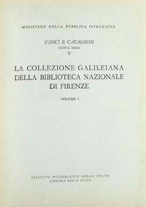 Libro La collezione galileiana della Biblioteca nazionale centrale di Firenze. Vol. 1 Angiolo Procissi