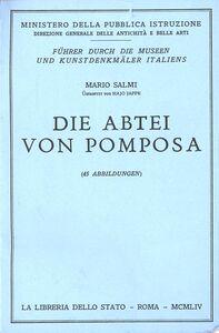 Libro L' Abbazia di Pomposa. Guida. Ediz. tedesca Mario Salmi