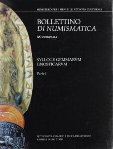 Foto Cover di Sylloge gemmarum gnosticarum, Libro di Attilio Mastrocinque, edito da Ist. Poligrafico dello Stato