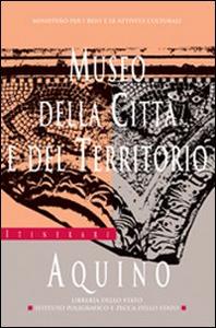 Libro Museo della città e del territorio. Aquino Angelo Nicosia