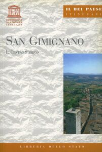 San Gimignano. Il centro storico