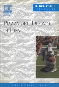 Libro Piazza del Duomo di Pisa Alberto Di Santo