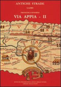 Libro Via Appia. Vol. 2: Da Boville a Cisterna di Latina. Francesca Severini
