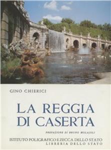 Libro La reggia di Caserta Gino Chierici