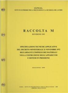 Cocktaillab.it Raccolta M. Specificazioni tecniche applicative del DM 21 novembre 1972 riguardanti l'impiego dei materiali nella costruzione degli apparecchi a pressione Image
