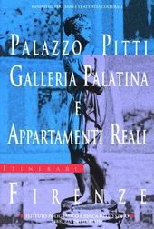 Palazzo Pitti. Galleria Palatina e appartamenti reali, Firenze