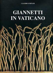 Libro Giannetti in Vaticano Claudio Strinati