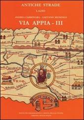 Via Appia III. Da Cisterna a Minturno.