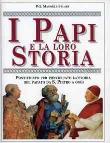 I papi e la loro storia - P. G. Maxwell Stuart - copertina