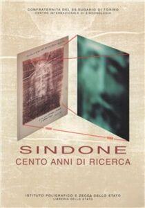 Foto Cover di Sindone. Cento anni di ricerca, Libro di  edito da Ist. Poligrafico dello Stato