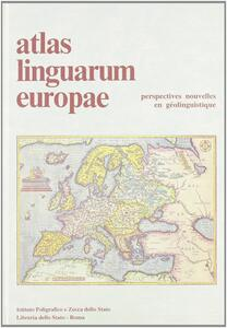 Atlas linguarum Europae. Vol. 1: Perspectives nouvelles en géolinguistique.