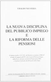 La nuova disciplina del pubblico impiego e la riforma delle pensioni