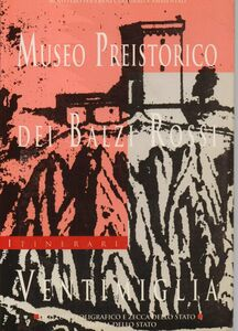 Libro Museo preistorico dei Balzi-Rossi, Ventimiglia Angiolo Del Lucchese