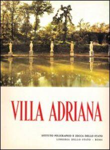 Foto Cover di Villa Adriana, Libro di Salvatore Aurigemma, edito da Ist. Poligrafico dello Stato