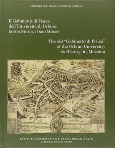 Libro Il gabinetto di fisica dell'Università di Urbino: la sua storia, il suo museo