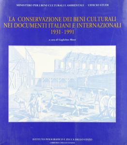 Libro Non solo carte. La conservazione dei beni culturali nei documenti italiani e internazionali (1931-1991)