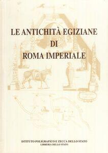 Le antichità egiziane di Roma imperiale
