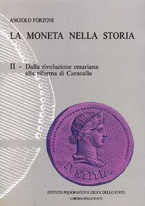 Foto Cover di Dalla rivoluzione cesariana alla riforma di Caracalla, Libro di Angiolo Forzoni, edito da Ist. Poligrafico dello Stato