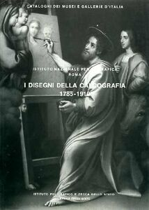 Roma. Istituto nazionale per la grafica. I disegni della calcografia (1785-1910). Vol. 2