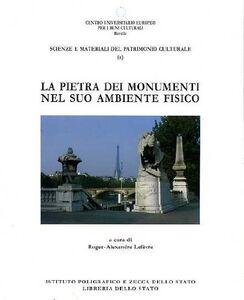 Libro La pietra dei monumenti nel suo ambiente fisico