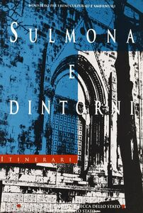 Sulmona e dintorni