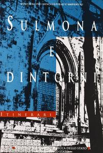 Libro Sulmona e dintorni Gaetano Messineo , Angelo Pellegrino