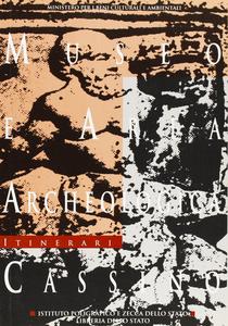 Libro Museo e area archeologica. Cassino Giuseppina Ghini , Massimiliano Valenti