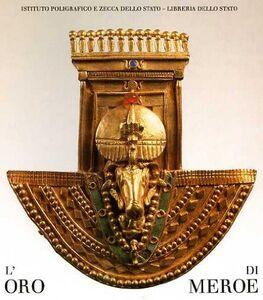 Libro L' oro di Meroe Karl-Heinz Priese