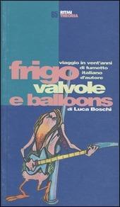 Frigo, valvole e balloons: viaggio in vent'anni di fumetto italiano d'autore
