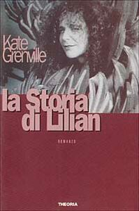 Libro La storia di Lilian Kate Grenville