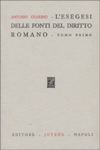 L' esegesi delle fonti del diritto romano