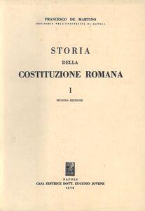 Storia della costituzione romana. Vol. 1