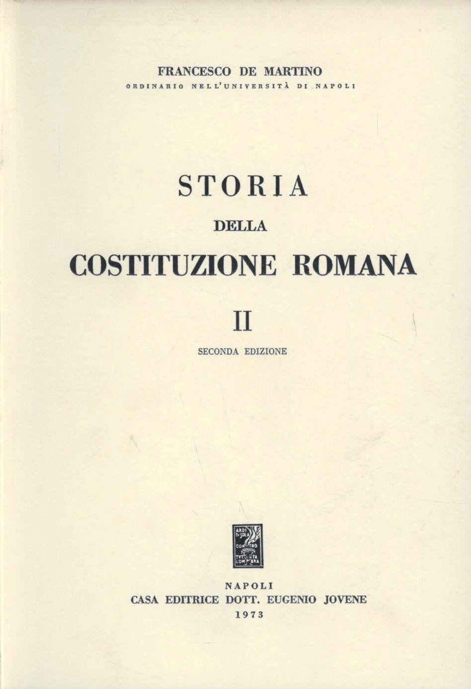 Storia della costituzione romana. Vol. 2