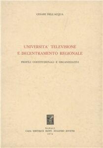 Università, televisione e decentramento