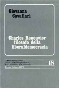Charles Renouvier filosofo della liberaldemocrazia