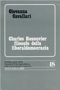 Libro Charles Renouvier filosofo della liberaldemocrazia Giovanna Cavallari