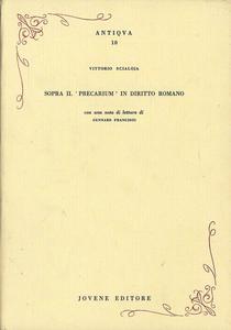 Libro Sopra il «precarium» in diritto romano Vittorio Scialoja