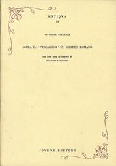 Sopra il «precarium» in diritto romano