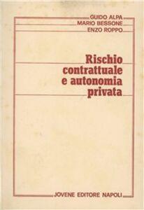 Rischio contrattuale e autonomia privata