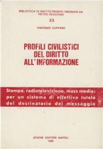 Profili civilistici del diritto all'informazione