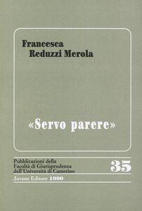 Libro Servo parere Francesca Reduzzi Merola