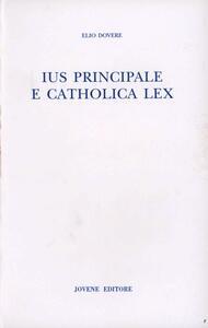 Ius principale e catholica lex (secolo V)