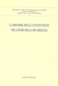 Libro La riforma della Costituzione nei lavori della bicamerale